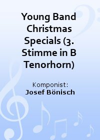Young Band Christmas Specials (3. Stimme in B Tenorhorn)
