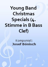 Young Band Christmas Specials (4. Stimme in B Bass Clef)