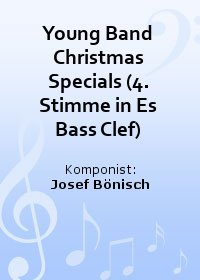 Young Band Christmas Specials (4. Stimme in Es Bass Clef)