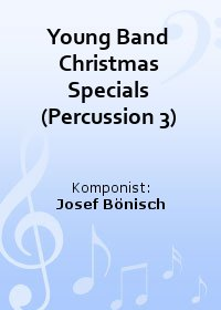 Young Band Christmas Specials (Percussion 3)