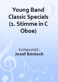 Young Band Classic Specials (1. Stimme in C Oboe)