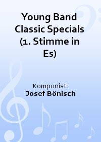 Young Band Classic Specials (1. Stimme in Es)