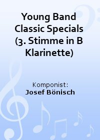 Young Band Classic Specials (3. Stimme in B Klarinette)
