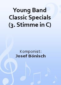 Young Band Classic Specials (3. Stimme in C)
