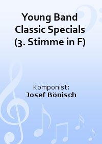 Young Band Classic Specials (3. Stimme in F)