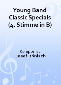 Young Band Classic Specials (4. Stimme in B)