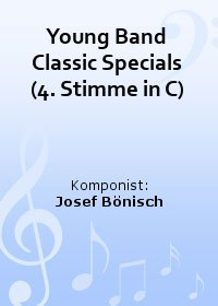 Young Band Classic Specials (4. Stimme in C)