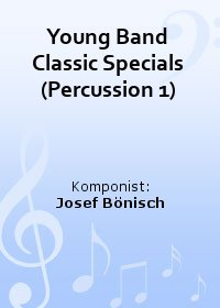 Young Band Classic Specials (Percussion 1)