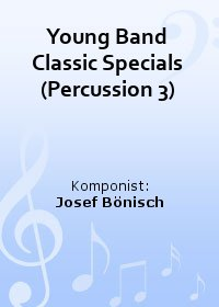 Young Band Classic Specials (Percussion 3)