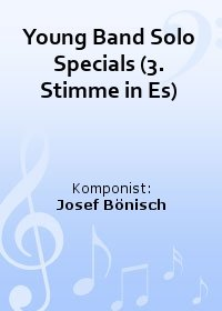 Young Band Solo Specials (3. Stimme in Es)