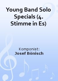 Young Band Solo Specials (4. Stimme in Es)