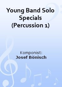 Young Band Solo Specials (Percussion 1)