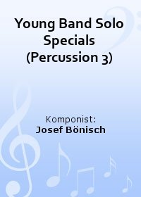 Young Band Solo Specials (Percussion 3)