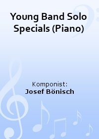 Young Band Solo Specials (Piano)