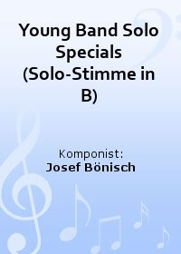 Young Band Solo Specials (Solo-Stimme in B)