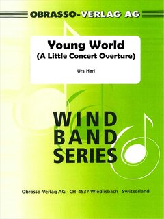 Young World A little Concert Overture for band