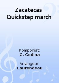 Zacatecas  Quickstep march