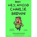 Hey Amigo Charly Brown