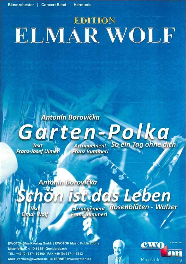 Garten Polka So Ein Tag Ohne Dich Schon Blasorchester Noten Kaufen Im Blasmusik Shop