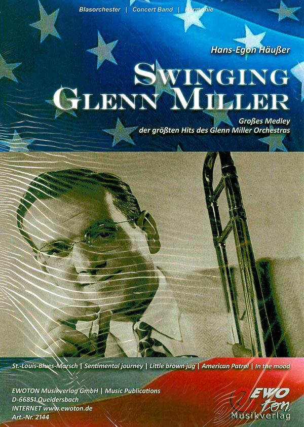 Swinging Glenn Miller Großes Medley   Noten - Medleys   Arr. Hans ...