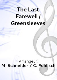 The Last Farewell / Greensleeves