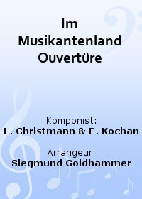 Im Musikantenland Ouvertüre