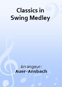Classics in Swing Medley