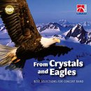 From Crystals and Eagles