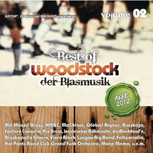 Best of Woodstock der Blasmusik Vol. 2