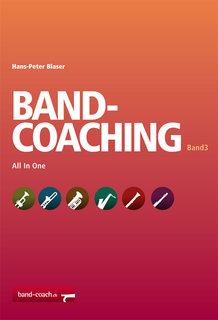 Band Coaching Band 3 für Blasorchester: All In One (1. Klarinette)