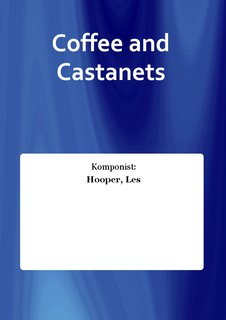 Coffee and Castanets