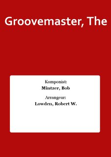 Groovemaster, The