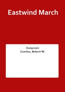Eastwind March