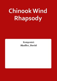 Chinook Wind Rhapsody