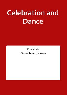 Celebration and Dance