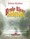 Brule River Celebration