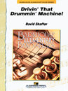 Drivin the Drummin Machine