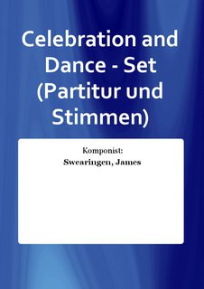 Celebration and Dance - Set (Partitur und Stimmen)