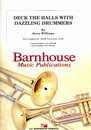Deck the Halls with Dazzling Drummers - Set (Partitur und...