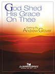 God Shed His Grace on Thee - Set (Partitur und Stimmen)
