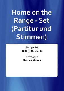 Home on the Range - Set (Partitur und Stimmen)