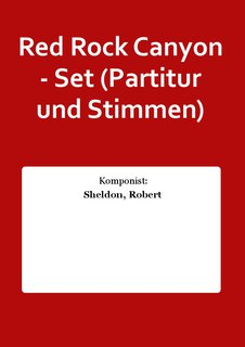 Red Rock Canyon - Set (Partitur und Stimmen)