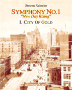 Symphony #1 - New Day Rising #1: City of Gold - Set (Partitur und Stimmen)
