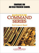 Fanfare on an Old French Carol - Set (Partitur und Stimmen)