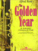 Golden Year, The (An Anniversary Celebration for Winds) - Set (Partitur und Stimmen)