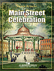 Main Street Celebration - Set (Partitur und Stimmen)