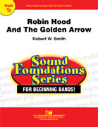 Robin Hood and the Golden Arrow - Set (Partitur und Stimmen)