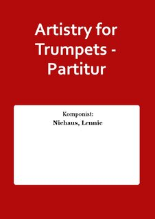 Artistry for Trumpets - Partitur