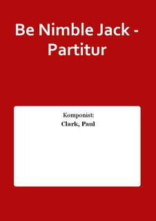 Be Nimble Jack - Partitur