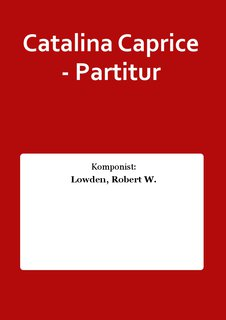 Catalina Caprice - Partitur